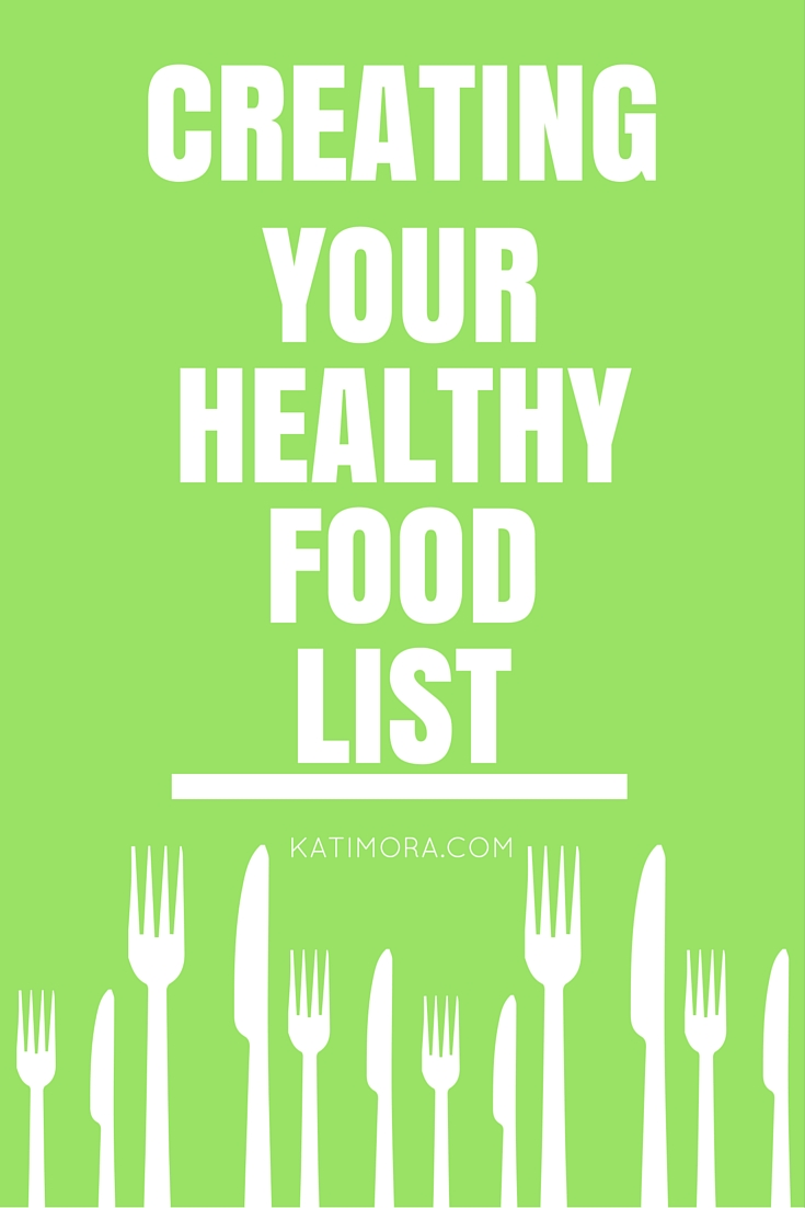 Creating Your Healthy Food List