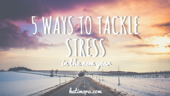 tackle stress in the new year