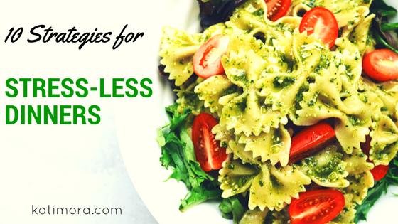 Stress Less Dinners