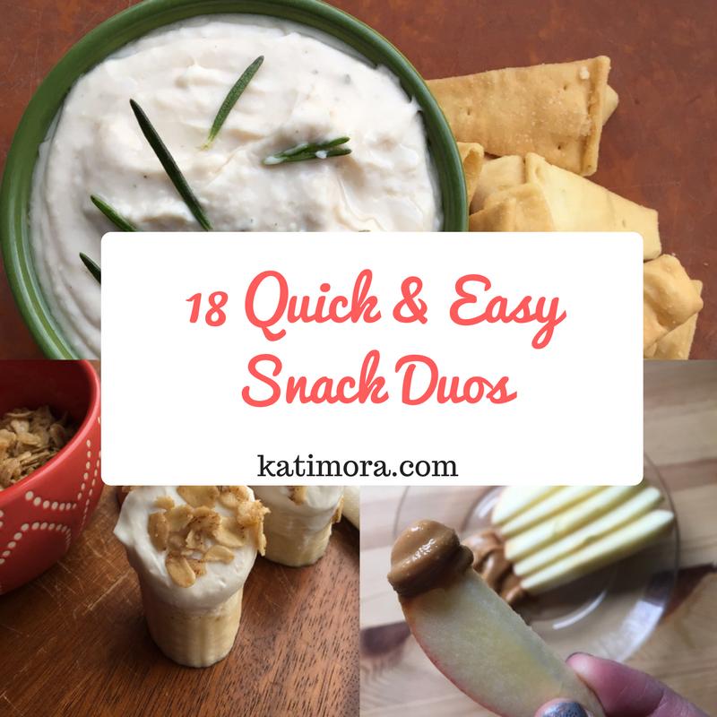 18 Quick & Easy Snack Duos