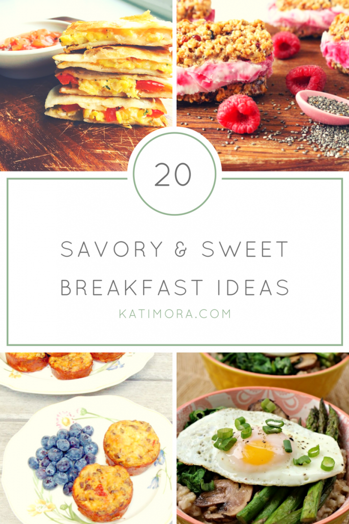 20 Breakfast Ideas