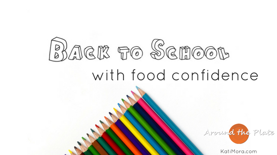 Back to School with Food Confidence